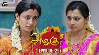Download Azhagu - Tamil Serial | அழகு | Episode 297 | Sun TV Serials | 09 Nov 2018 | Revathy | Vision Time Video