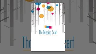 Download The Missing Scarf Video