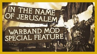 Download ″Mod Overview″ In The Name Of Jerusalem Warband Mod Gameplay Let's Play Special Feature Video