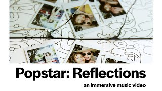 Download Popstar - Reflections (360 VR Experience) Video