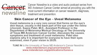 Download Skin Cancer of the Eye - Uveal Melanoma Video
