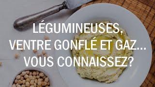 Download Légumineuses, ventre gonflé et gaz... vous connaissez? Video