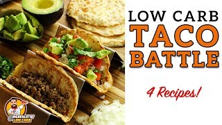 Download Low Carb TACO BATTLE! - The BEST Keto Taco Shell Recipes - Hard and Soft Lowcarb Tortillas Video