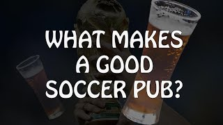 Download What makes a good soccer pub? Video