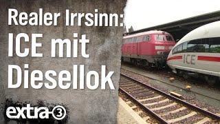Download Realer Irrsinn: ICE mit Diesellok | extra 3 | NDR Video