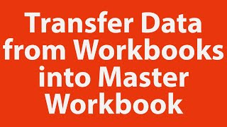 Download How to transfer multiple rows of data from multiple workbooks into master workbook with VBA Video