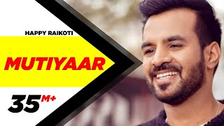 Download Mutiyaar (Full Song) | Happy Raikoti | Parmish Verma | Latest Punjabi Song 2017 | Speed Records Video