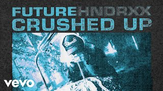 Download Future - Crushed Up (Audio) Video
