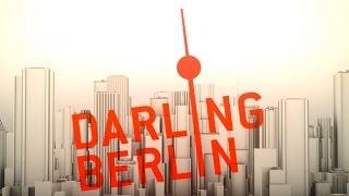 Download Darling Berlin | Filme aus der Hauptstadt Video