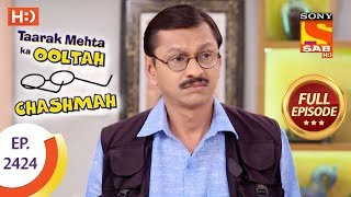 Download Taarak Mehta Ka Ooltah Chashmah - Ep 2424 - Full Episode - 15th March, 2018 Video