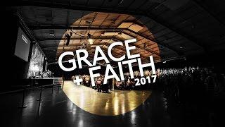 Download Grace + Faith 2017 - Sunday 7pm Video