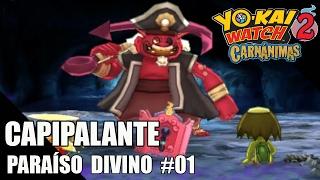 Download Paraíso divino #01 | CAPIPALANTE, aaarg grumetes | Yo-kai watch 2 Carnánimas y Fantasqueletos Video
