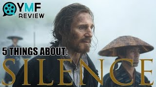Download 5 Things About ″Silence″ - Movie Review Video