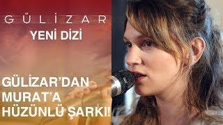 Download Gülizar'dan, Murat'a hüzün dolu şarkı… - Gülizar 4. Bölüm Video