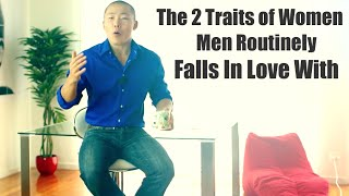 Download The 2 Traits of Women that Men Routinely Fall in Love With Video