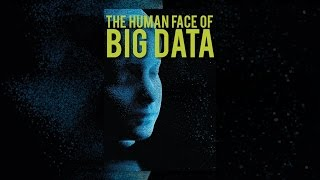 Download The Human Face of Big Data Video