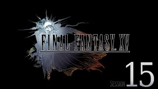 Download Cry Streams: Final Fantasy XV [Session 15] Video