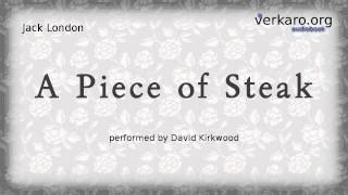 Download A Piece of Steak by Jack London Video