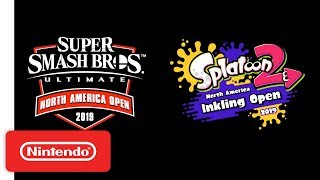 Download Super Smash Bros. Ultimate NA Open 2019 & Splatoon 2 NA Inkling Open 2019 Announcement Video