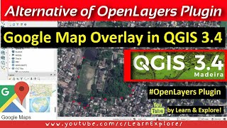 Download Openlayers Plugin in QGIS 3.4 | Overlay Google Map Satellite in QGIS 3.4 Video