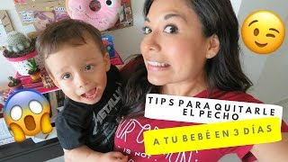 Download TIPS PARA QUITARLE EL PECHO A TU BEBÉ EN 3 DÍAS😱 Video