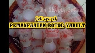 Download IDE KREATIF PEMANFAATAN BOTOL YAKULT BEKAS (KERAJINAN BARANG BEKAS) Video
