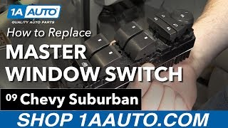 Download How to Replace Install Master Window Switch 08-13 Chevy Suburban Video