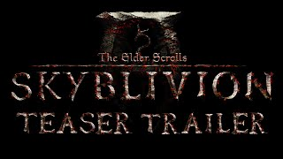 Download The Elder Scrolls: Skyblivion - Teaser Trailer Video