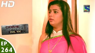 Download Crime Patrol Dial 100 - क्राइम पेट्रोल - Chuppi - Episode 264 - 18th October, 2016 Video