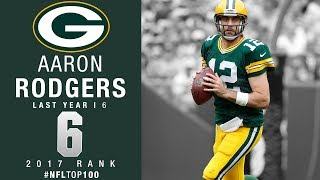 Download #6: Aaron Rodgers (QB, Packers) | Top 100 Players of 2017 | NFL Video