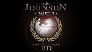 Download Boo Johnson: Trickipedia - Hardflip Video