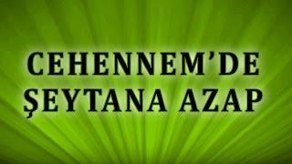 Download Cehennemde Şeytana Nasıl Azap Edilecektir - Sorularla İslamiyet Video