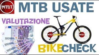 Download MTB Seconda Mano | Mercato Usato Svalutazione bike check dove trovare le occasioni | MTBT Video
