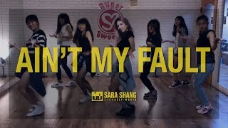 Download Zara Larsson - Ain't My Fault (Dance Choreography by Sara Shang) Video