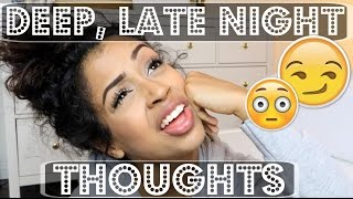 Download high or DEEP, LATE NIGHT THOUGHTS   Lizzza Video