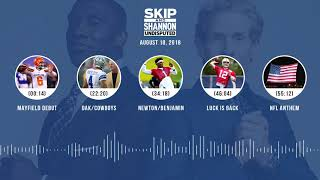 Download UNDISPUTED Audio Podcast (8.10.18) with Skip Bayless, Shannon Sharpe & Jenny Taft | UNDISPUTED Video