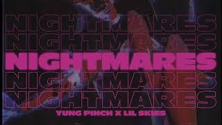 Download Yung Pinch - Nightmares Ft. Lil Skies Video