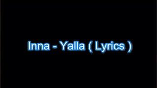 Download Yalla by INNA - Lyrics Video