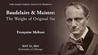 Download ″Baudelaire on Original Sin,″ Françoise Meltzer Video