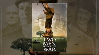 Download Two Men Went To War Video