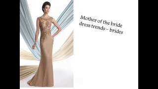 Download Mother of the bride dress trends Video