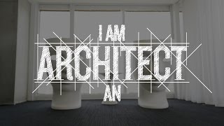 Download I am an Architect - Discover Architecture Video