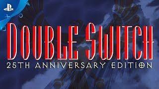 Download Double Switch - 25th Anniversary Edition - Announcement Trailer   PS4 Video
