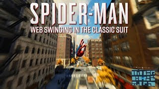 Download Spider-Man PS4 - Web Swinging in the Classic Suit Video