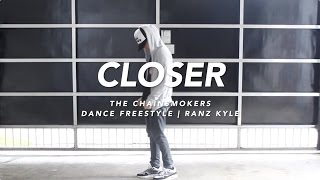 Download The Chainsmokers - Closer Dance | Ranz Kyle Video