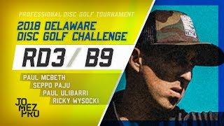 Download 2018 Delaware Disc Golf Challenge   Final RD, B9   McBeth, Paju, Ulibarri, Wysocki Video