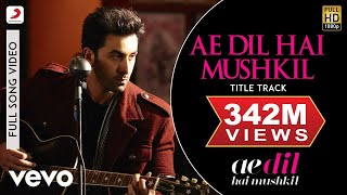 Download Ae Dil Hai Mushkil - Karan | Aishwarya | Ranbir | Anushka | Pritam | Arijit Video