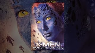 Download X-Men: Days of Future Past Video