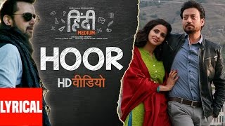 Download Hoor Lyrical Video Song | Hindi Medium | Irrfan Khan & Saba Qamar | Atif Aslam | Sachin- Jigar Video