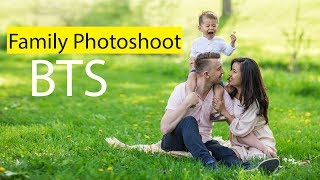 Download Family Photoshoot Behind The Scenes + Tips and Tricks Video